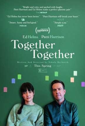 Together Together - Legendado Torrent Download