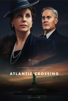 Travessia do Atlantico - Atlantic Crossing 1ª Temporada Completa Legendada Torrent Download