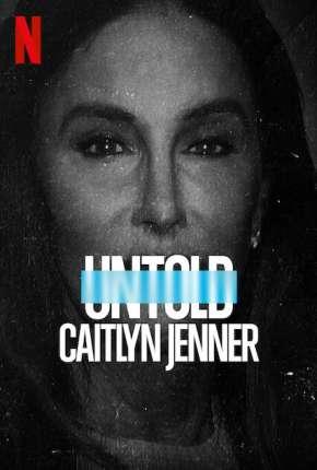 Untold - Caitlyn Jenner - Legendado Torrent Download