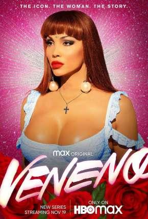 Veneno - 1ª Temporada Completa Torrent Download