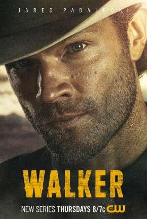 Walker - 1ª Temporada Legendada Torrent Download
