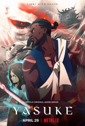 Yasuke - 1ª Temporada Torrent Download